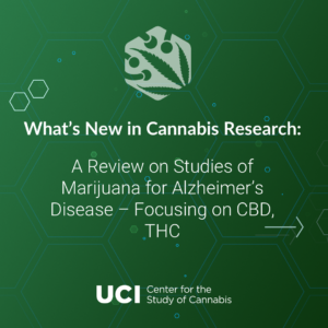 A Review on Studies of Marijuana for Alzheimer's Disease – Focusing on CBD, THC